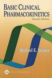 Basic Clinical Pharmacokinetics by Michael E. Winter image