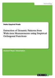 Extraction of Dynamic Patterns from Wide-Area Measurements Using Empirical Orthogonal Functions by Pedro Esquivel Prado