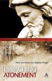 Preaching the Atonement by Peter Stevenson image
