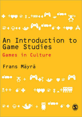 An Introduction to Game Studies by Frans Mayra image