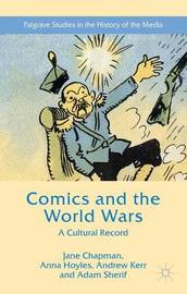 Comics and the World Wars by Jane L. Chapman