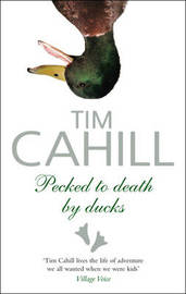 PECKED TO DEATH BY DUCKS by Tim Cahill image