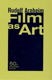 Film as Art, 50th Anniversary Printing by Rudolf Arnheim image