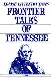 Frontier Tales of Tennessee by Louise Davis image
