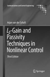 L2-Gain and Passivity Techniques in Nonlinear Control by Arjan van der Schaft image