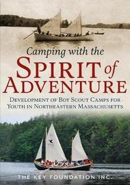 Camping with the Spirit of Adventure by Key Foundation Inc.