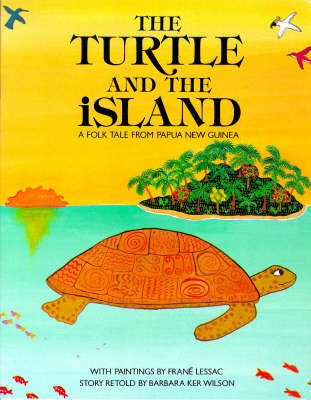 The Turtle and the Island by Barbara Ker Wilson image