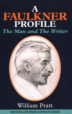 A Faulkner Profile by William Pratt