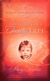 This Little Girl's Finally Free by Mary Paschke image