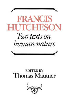 Hutcheson: Two Texts on Human Nature by Francis Hutcheson image
