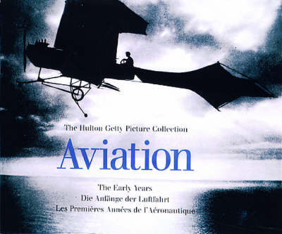 Aviation: The Early Years by Peter Almond