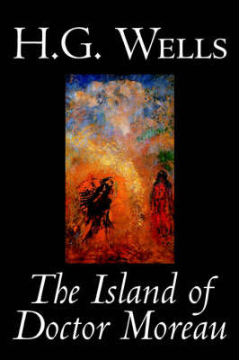 The Island of Doctor Moreau by H. G. Wells, Fiction, Classics by H.G.Wells