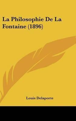 La Philosophie de La Fontaine (1896) by Louis Delaporte