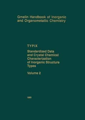 TYPIX Standardized Data and Crystal Chemical Characterization of Inorganic Structure Types by Erwin Parthe image