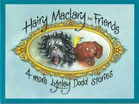 Hairy Maclary: Four More Lynley Dodd Stories by Dame Lynley Dodd