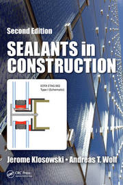 Sealants in Construction by Jerome M. Klosowski