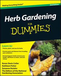 Herb Gardening For Dummies by Karan Davis Cutler