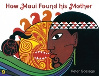 How Maui Found His Mother by Peter Gossage