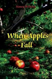 When Apples Fall by Nancy Wilkens image