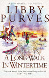 A Long Walk in Wintertime by Libby Purves image