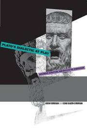 Plato's Dialectic at Play by Kevin Corrigan