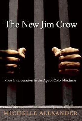 The New Jim Crow by Michelle Alexander image