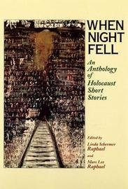 When Night Fell by Linda Schermer Raphael