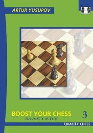 Boost your Chess 3 by Artur Yusupov