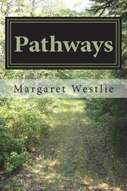 Pathways by Margaret A. Westlie image