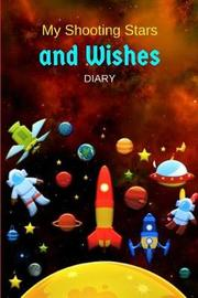 My Shooting Stars and Wishes Diary by Jellyfish