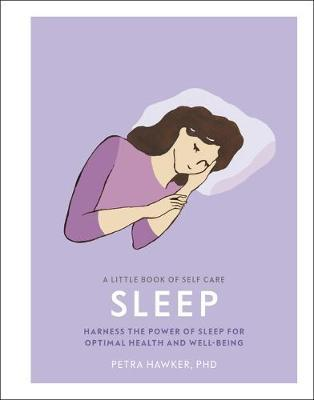 A Little Book of Self Care: Sleep by Petra Hawker image