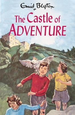 The Castle of Adventure by Enid Blyton