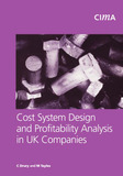 Cost System Design and Profitabillity Analysis in UK Companies by Colin Drury