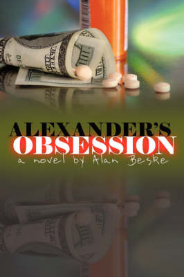 Alexander's Obsession: A Novel by by Alan Beske image