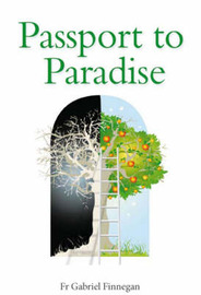 Passport to Paradise by Fr. Gabriel Finnegan image