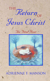 The Return of Jesus Christ by Adrienne, F. Manson image