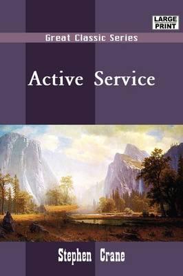 Active Service by Stephen Crane image