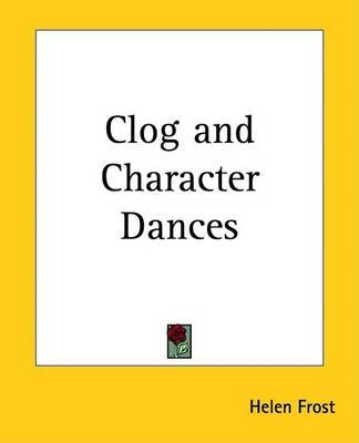 Clog and Character Dances by Helen Frost image