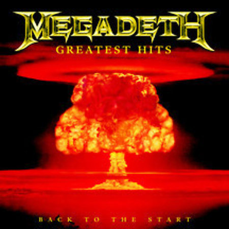 Greatest Hits: Back To The Start by Megadeth