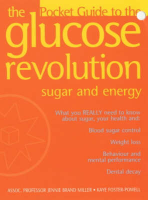 Sugar and Energy: The Pocket Guide to the Glucose Revolution and Sugar and Energy by Dr. Jennie Brand-Miller, M.D.