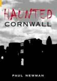 Haunted Cornwall by Paul Newman image