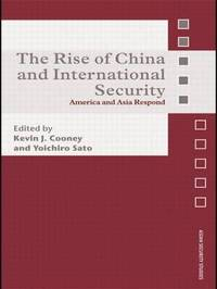 The Rise of China and International Security