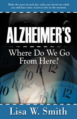 Alzheimer's by Lisa W. Smith image