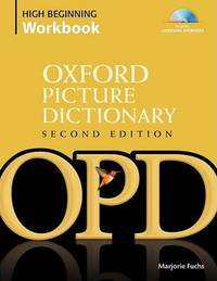 The Oxford Picture Dictionary: High-beginning Workbook Pack by Marjorie Fuchs