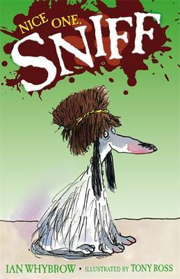 Sniff: Nice One Sniff by Ian Whybrow