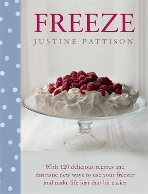Freeze by Justine Pattison