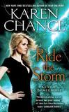 Ride the Storm by Karen Chance