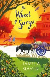 The Wheel of Surya by Jamila Gavin image
