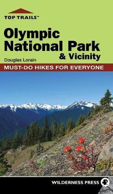 Top Trails: Olympic National Park and Vicinity by Douglas Lorain image