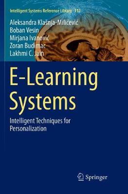 E-Learning Systems by Aleksandra Klasnja-Milicevic